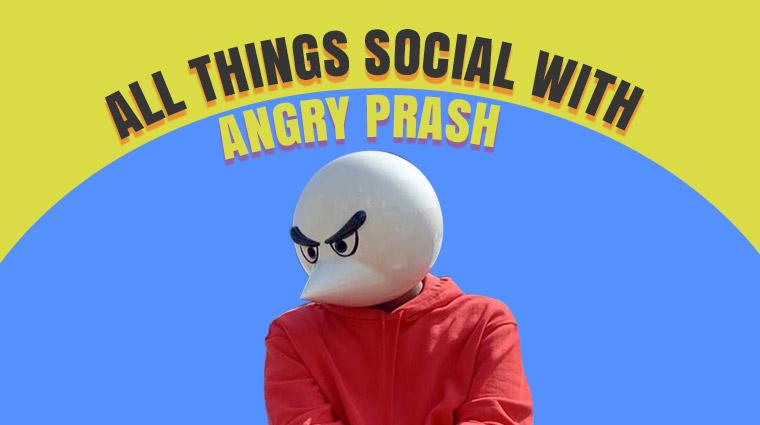 Angry Prash