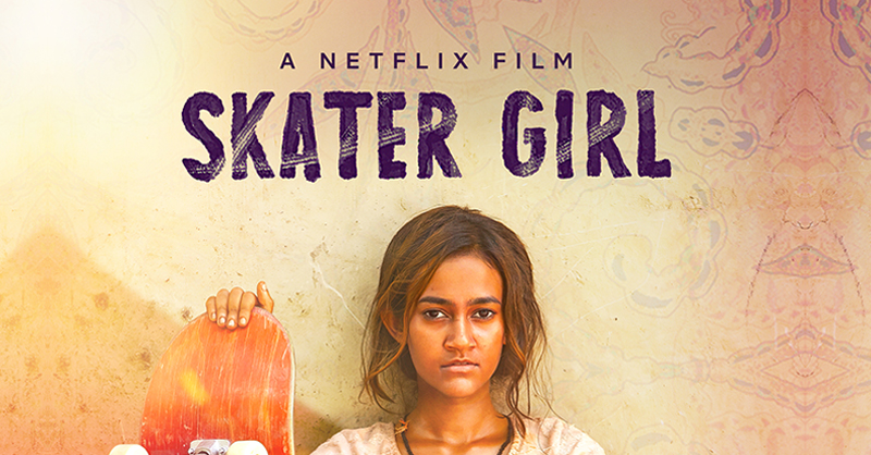 Skater Girl, movies to watch, Netflix
